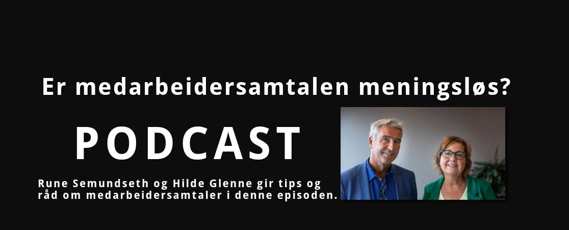 Rune Semundseth og Hilde Glenne gir tips og råd om medarbeidersamtaler